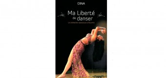 Ma liberté de danser – La dernière danseuse d'Égypte