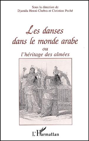Les danses dans le monde arabe ou l'héritage des almées Couverture du livre