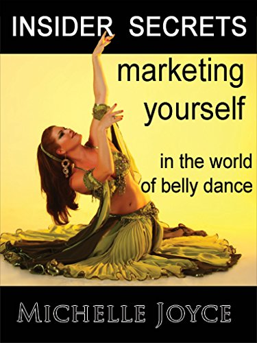 Insider Secrets: Marketing Yourself in the World of Belly Dance Couverture du livre