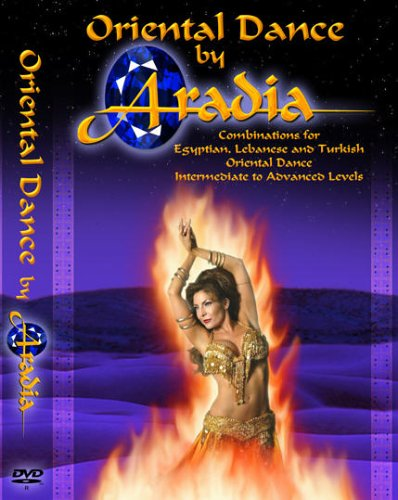Oriental Dance By Aradia - Combinations for Egyptian, Lebanese and Turkish Oriental Dance Couverture du livre